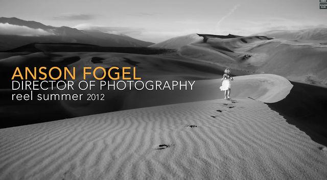 ANSON FOGEL DP REEL 2012