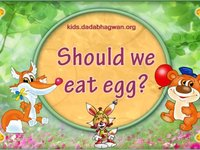 Why we shouldn't eat eggs? Eggs don't have life! Are you of this notion? Well then come and watch this video and hear what this father explains to his son