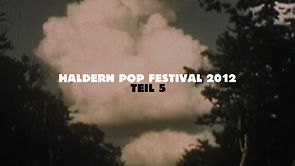Haldern Pop Festival 2012 Trailer - No. 5