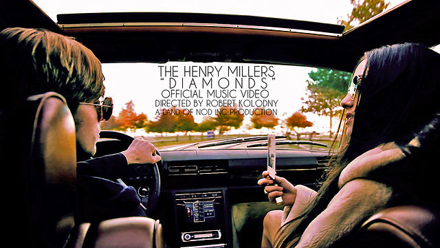 """The Henry Millers - """"Diamonds"""" [Official Music Video]"""