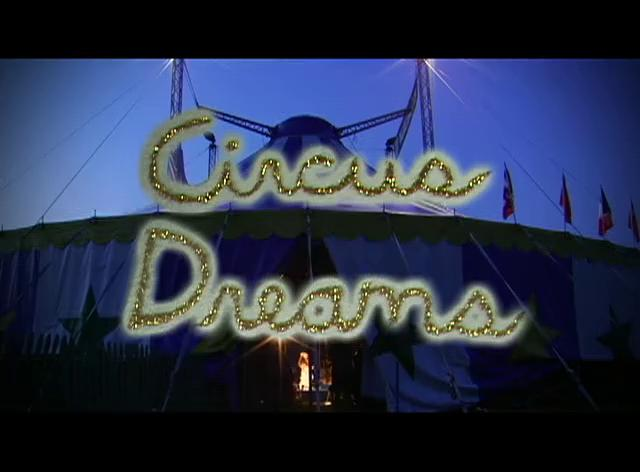 1st PLACE: Circus Dreams - Trailer