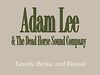 Adam Lee &amp; the Dead Horse Sound Company
