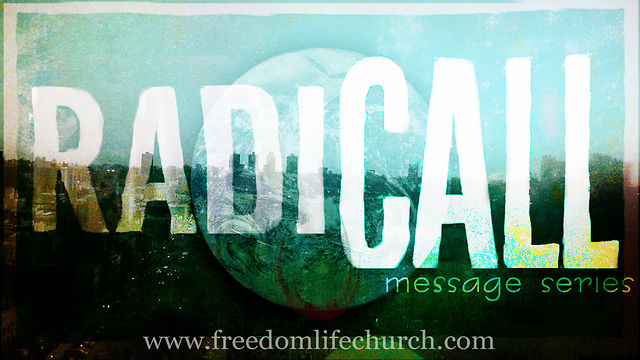 "RadiCALL week 3 ""Radical Prayer"""
