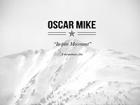 "Oscar Mike - ""Inspire Movement"""