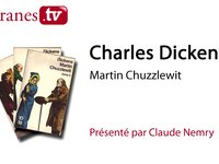 "Filigranes.tv, Claude Nemry présente, ""Martin Chuzzlewit"", 10/18"