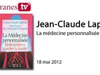 """Filigranes.tv, Jean-Claude Lapraz, """"La médecine personnalisée"""", Odile Jacob"""
