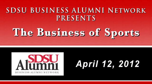 San Diego State University - Business Alumni, The Business of Sports