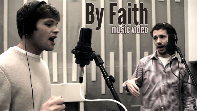 By Faith music video