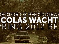 Director of Photography Spring 2012 Reel