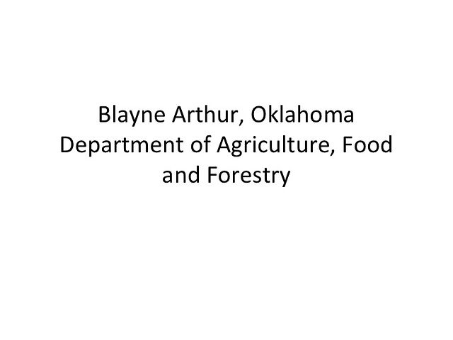 Blayne Arthur - Oklahoma Department of Agriculture, Food and Forestry