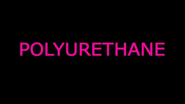 POLYURETHANE