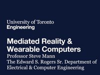 Mediated Reality & Wearable Computers