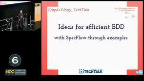 G&#225;sp&#225;r Nagy - Ideas for efficient BDD with SpecFlow through examples