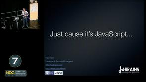 Hadi Hariri - Just cause it's JavaScript, doesn't give you a license to write rubbish
