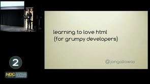 Jon Galloway - Learning to love HTML and CSS (for grumpy developers)