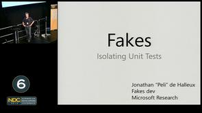 Jonathan &quot;Peli&quot; De Halleux - Fakes, Isolating Unit Tests