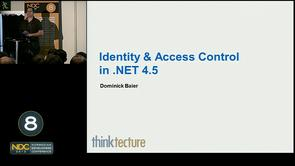 Dominick Baier - Authentication &amp; Authorization in .NET 4.5 - Claims &amp; Tokens become the standard Model