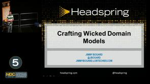 Jimmy Bogard - Crafting Wicked Domain Models