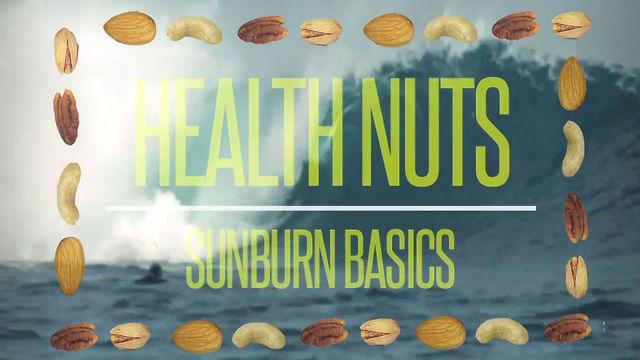 Sunburn Basics – Health Nuts