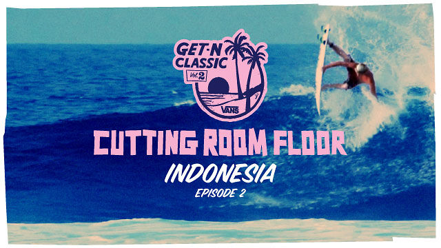 Cutting Room Floor - Indonesia