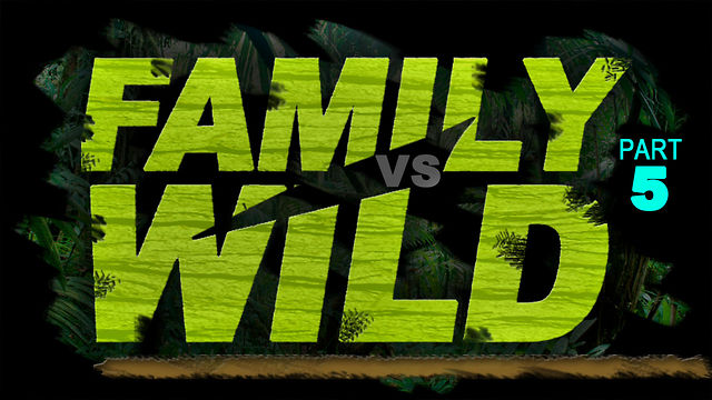 "Sunday, June 3, 2012  -  ""Family VS Wild"" The Role of the Wife"