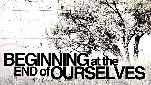 "June 10, 2012 ""Beginning at the End of Yourselves"""