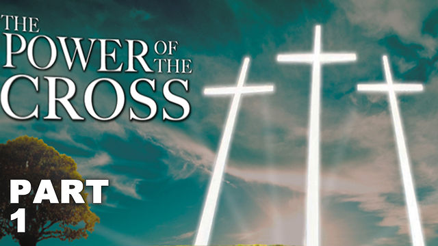 "March 18, 2012 - ""The Power of the Cross, Part 1"