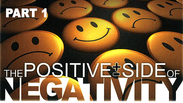 "October 25, 2009 ""Positive Side of Negativity"" Part 1"