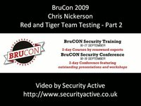 Chris Nickerson - Red and Tiger Team Testing Part 2 - BruCon 2009
