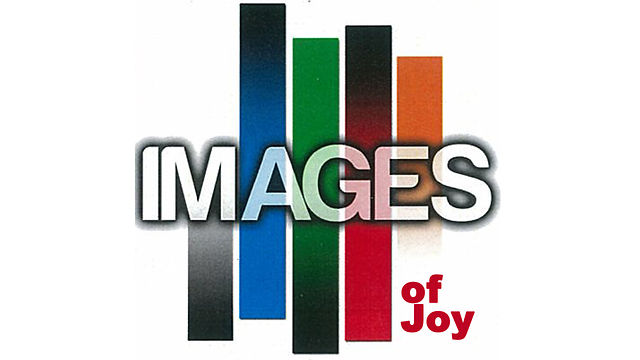 "Sunday, March 21, ""Images of Joy"""