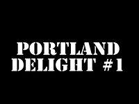 Portland Delight...