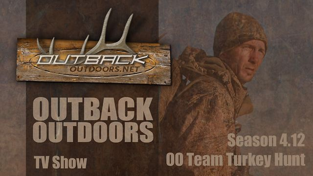 Outback Outdoors - Team Turkey Hunt - Season 4.12