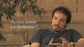 2/6 - Masterclass Christopher Vogler - Octobre 2012 Point de vue d'Alexandre Astier : Pourquoi assister à la Masterclass ?
