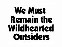 WE MUST REMAIN THE WILDHEARTED OUTSIDERS video teaser by chaselisbon (31 views)