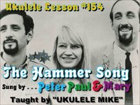 """HAMMER SONG"" by Pete Seeger - Ukulele tutorial by UKULELE MIKE LYNCH"