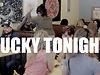 Lucky Tonight