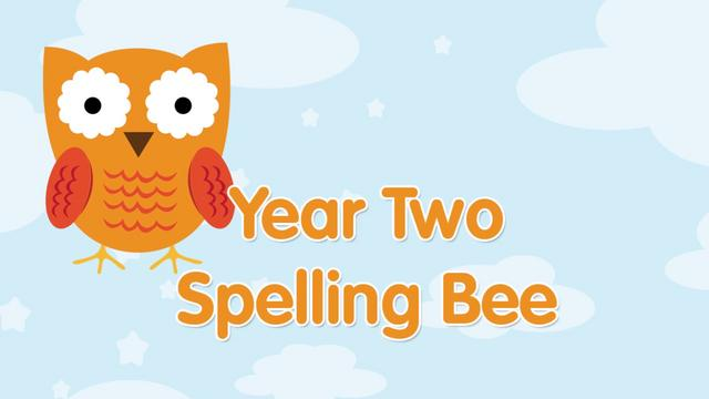 Year Two Spelling Bee