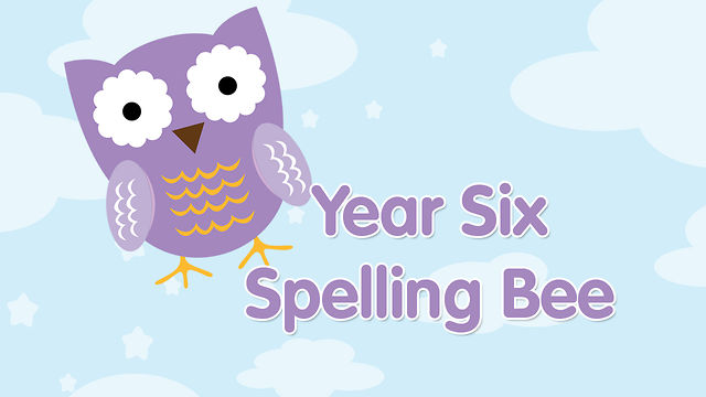 Year 6 Spelling Bee