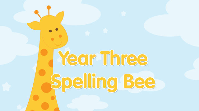 Year Three Spelling Bee