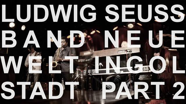 ludwig seuss band neue welt ingolstadt 2 2 on vimeo. Black Bedroom Furniture Sets. Home Design Ideas