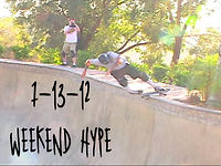 7-13-12 Weekend Hype