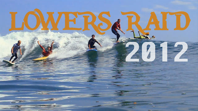 Lowers Raid 2012, Surfing in Costume