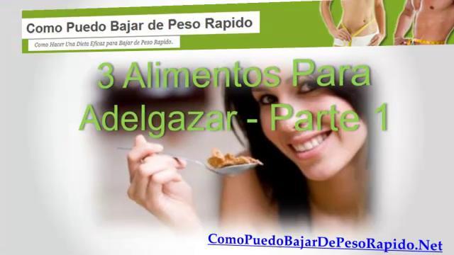 3 alimentos para adelgazar parte 1 on vimeo - Comida sana para adelgazar ...
