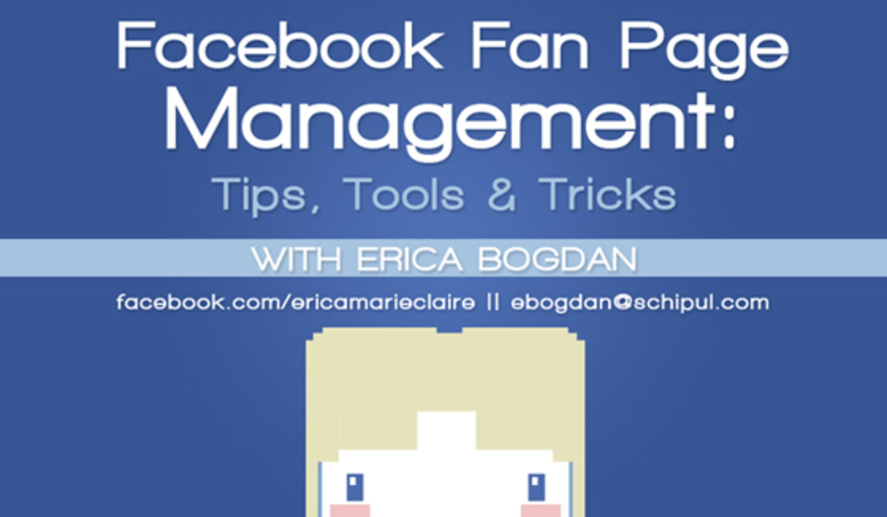 Facebook Fan Page Management Webinar with Erica Bogdan