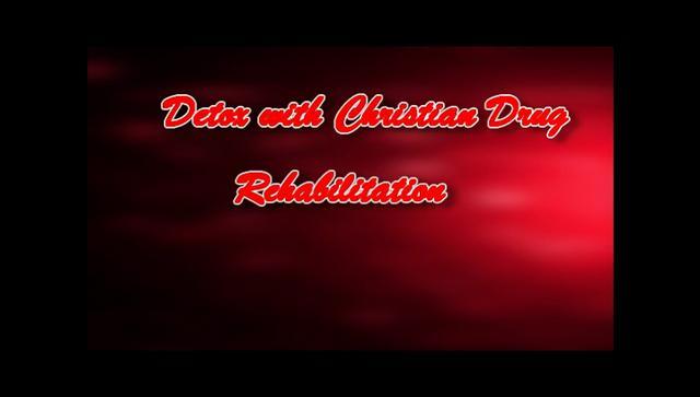 detox with christian drug rehabilitation – 1-855-885-8651