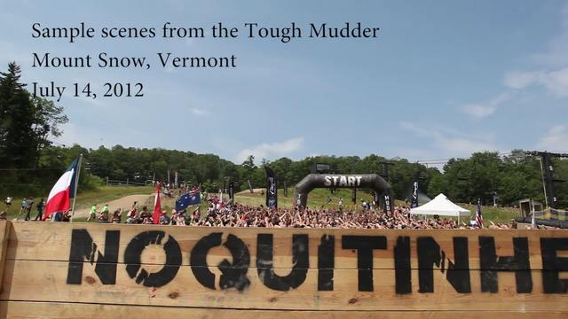 Sample Clips from the Tough Mudder in Mount Snow, Vermont.