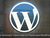 Cómo crear un theme para WordPress (1ª Parte)