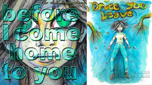 Once You Leave: before I come home to you, web series motion comic book episode 1.00