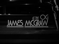 James McGraw at the OG