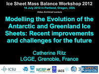 Modelling the Evolution of the Antarctic and Greenland Ice Sheets